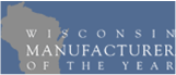 MD award Wisconsin Manufacture of the Year